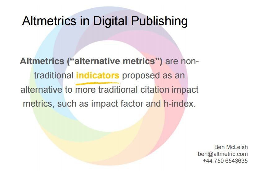 Altmetrics - Ben McLeish (Altmetric)