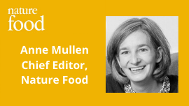 Anne Mullen Chief Editor Nature Food