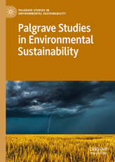 Palgrave Studies in Environmental Sustainability