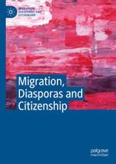 Migration, Diasporas and Citizenship