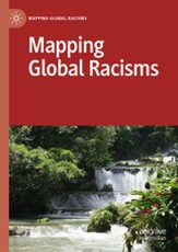 Mapping Global Racisms