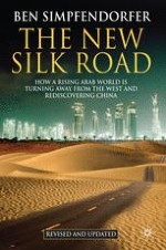 The New Silk Road: The Arab World Rediscovers China