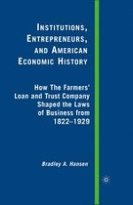 Introduction: The Farmers' Loan and Trust Company as an Institutional Entrepreneur