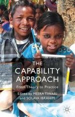 Introduction: The Capability Approach: From Theory to Practice — Rationale, Review and Reflections