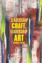 Craft, Art, Creativity, and Leadership