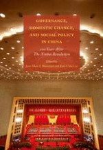 Governance, Domestic Change, and Social Policy in China in Historical Perspective