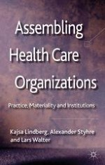Introduction: Organizing Health Care Work in Late Modernity