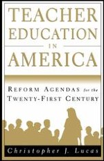 Origins and Development of Teacher Education in America