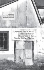Introduction: Changing Social Risks and Social Policy Responses in the Nordic Welfare States