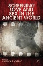 Introduction Screening Love and Sex in the Ancient World