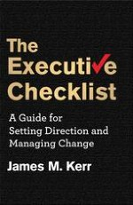 Opening Remarks The Executive Checklist Can Make the Business World a Little Simpler