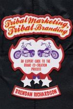 Tribes, Tribal Marketing, and Tribal Branding
