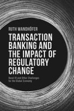Regulation and Transaction Banking: A journey through a relationship at the crossroads
