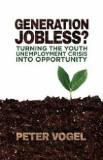 """The Youth Unemployment Crisis and the Threat of a """"Generation Jobless"""""""