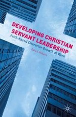 The Definition of Christian Servant Leader Character