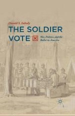 War, Politics, and the Soldier Vote: Some History