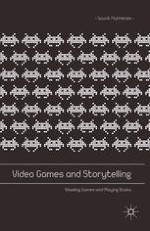 Introduction: Video Games and Storytelling