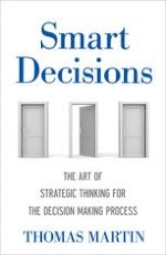 New Thinking Directions in Decision Making