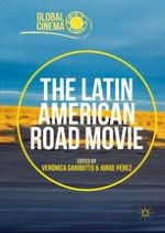 Introduction: Reconfiguring Precarious Landscapes: The Road Movie in Latin America
