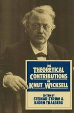 The Life of Knut Wicksell and Some Characteristics of His Work