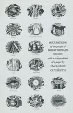 Charles Booth: 'Occupations of the People of the United Kingdom, 1801–81'