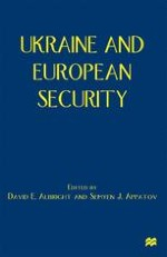Ukraine: A New Factor on the European Security Scene