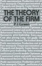 The Theory of the Firm in Historical Retrospect