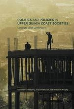 Introduction: Deconstructing Tropes of Politics and Policies in Upper Guinea Coast Societies