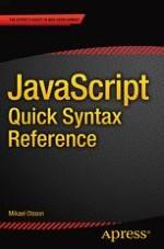 JavaScript Quick Syntax Reference | springerprofessional de