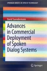 Deployed vs. Academic Spoken Dialog Systems