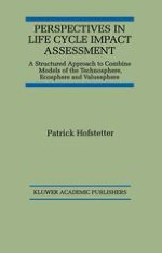 Introduction to Life Cycle Assessment and its Positioning