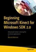 Beginning Microsoft Kinect for Windows SDK 2 0