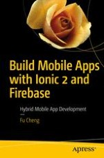 Build Mobile Apps with Ionic 2 and Firebase   springerprofessional de