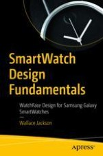 Smartwatch Design History, Concepts, Terms, and Installation