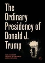 Introduction: The Ordinary Presidency of the Extraordinary Donald J. Trump