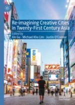 Introduction: Re-Imagining Creative Cities in Twenty-First Century Asia