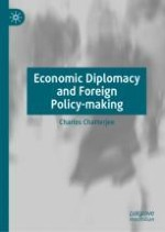 The Nature of Economic Diplomacy and Foreign Policy-Making