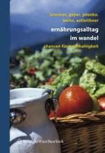 Ernährungspraktiken und nachhaltige Entwicklung — eine Einführung