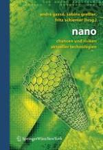 Nanotechnologie — Wissenschaftliche Basis und Gesellschaftliche Folgen