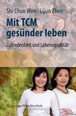 TCM ist die menschliche Erfahrung im Kampf gegen Krankheiten
