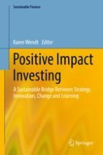 Positive Impact Investing: A New Paradigm for Future Oriented Leadership and Innovative Corporate Culture