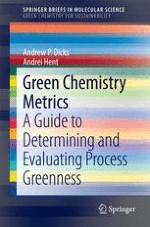 Green Chemistry and Associated Metrics