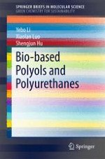 Introduction to Bio-based Polyols and Polyurethanes