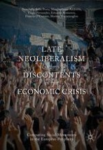 Late Neoliberalism and Its Discontents: An Introduction