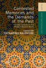 History as a Mirror and Places of Belonging: Some Remarks on Contested Memories and the Demands of the Past