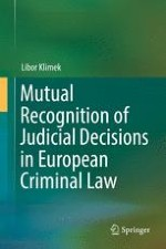 Definition of Mutual Recognition in Criminal Matters