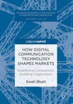The Technology: Has the Digital Communication Technology Changed the Way Markets Function? Cooperation or Competition?