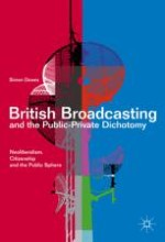 Broadcasting Regulation, History and Theory