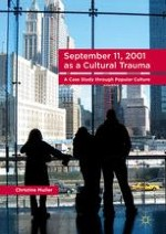 Introduction: September 11, 2001, Cultural Trauma, and Popular Culture