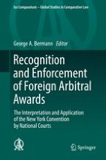 Recognition and Enforcement of Foreign Arbitral Awards: The Interpretation and Application of the New York Convention by National Courts